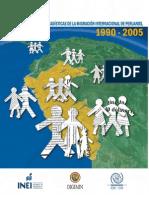 Estadisticas de La Migracion Internacional de Peruanos 1990 - 2005
