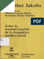 Gunther Jakobs - Sobre La Nomativizacion de La Dogmatica Juridica Penal - 1º Edição - Ano 2003