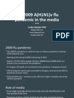 The 2009 A(H1N1)v flu pandemic in the media