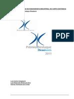 Premio Destaque 2012Aplicação de Radiografia Industrial de Curta Distancia