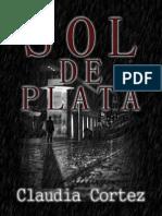 Sol de Plata - Claudia Cortez
