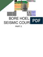 Bore Hole Seismic Part 2