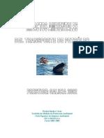 Impactos ambientales del transporte de petróleo.