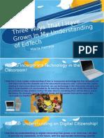 three ways that i have grown in my understanding of edtech
