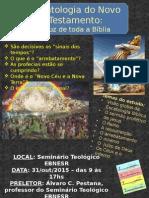 Escatologia Do Novo Testamento