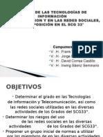Posición del SCG 33° en el uso de las Teconologías de Información y de Comunicación en las Redes Sociales
