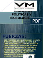 Fuerzas y Tendencias Politicas y Tecnologicas Equipo 2