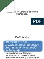 Trastornos del Lenguaje de Origen Neurológico.