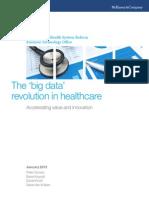The Big Data Revolution in Healthcare