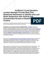 Metalogix ControlPoint 7.0 and Sensitive Content Manager Provide Real-Time Situational Awareness to Identify and Lock Down Suspicious User Activity and Unauthorized Access of SharePoint Conten