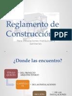 Reglamento de Construcción Inst Hidra y Sant