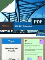 TM1 Estimation Presentation De