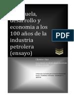 100 Años de La Industria Petrolera