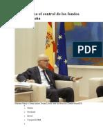 Rajoy Asume El Control de Los Fondos Para Cataluña