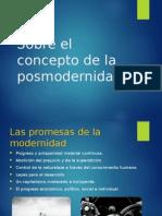 Sobre el concepto de postmodernidad.ppt