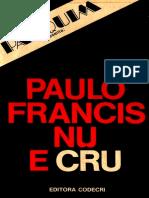 Nu e Cru - Paulo Francis