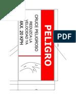 Letrero Peligro Cruce