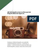 ABC Del Fotógrafo Curioso_ Los Libros Que Todo Fotógrafo Debería Leer Alguna Vez