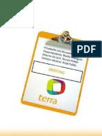 Briefing Final Terra