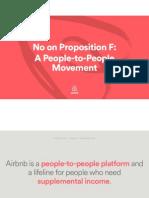 Airbnb Proposition F Debrief