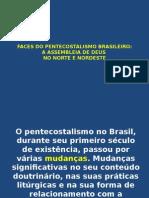 Faces Do Pentecostalismo Brasileiro