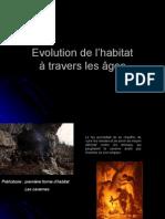Evolution de l Habitat
