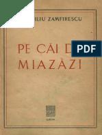 Duiliu Zamfirescu - Pe Cai de Miazazi
