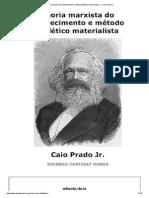 Teoria Marxista Do Conhecimento e Método Dialético Materialista — Caio Prado Jr