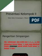 Presentasi Kelompok II
