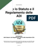 Giacinto Butindaro, Contro lo Statuto e il Regolamento delle ADI
