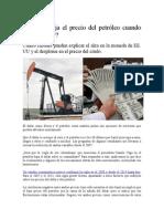 Por Qué Baja El Precio Del Petróleo Cuando Sube El Dólar