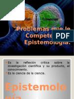 Problemas Que Le Competen a La Epistemología