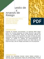 Presupuesto de Capital y Análisis de Riesgo