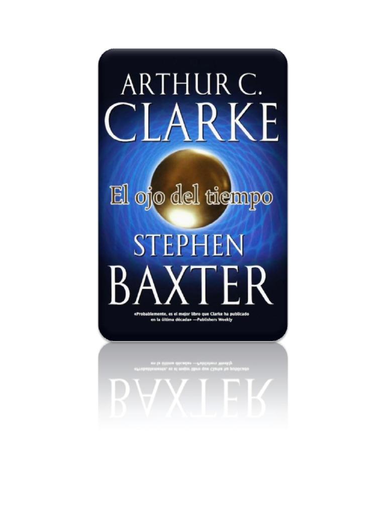 Clarke Arthur C   Baxter Stephen - Una Odisea en El Tiempo 01 - El Ojo Del  Tiempo 9ef4e52635d5