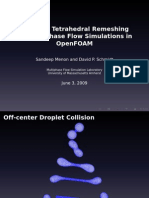 Adaptive Tetrahedral Remeshing for Multi Phase Flow Simulation in OF_2009_Schmidt_slides