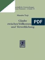 Manabu Tsuji Glaube zwischen Vollkommenheit und Verweltlichung Eine Untersuchung zur literarischen Gestalt und zur inhaltlich en Kohärenz des Jakobusbriefes Wiss.pdf
