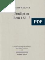Stefan Krauter Studien zu Röm 13,1-7. Paulus und der politische Diskurs der neronischen Zeit Wissenschaftliche Untersuchungen zum Neuen Testament 243 2009.pdf