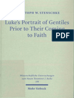 Christoph W. Stenschke Lukes Portrait of Gentiles Prior to Their Coming to Faith 1999.pdf