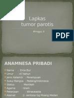 Laporan kasus tumor parotis
