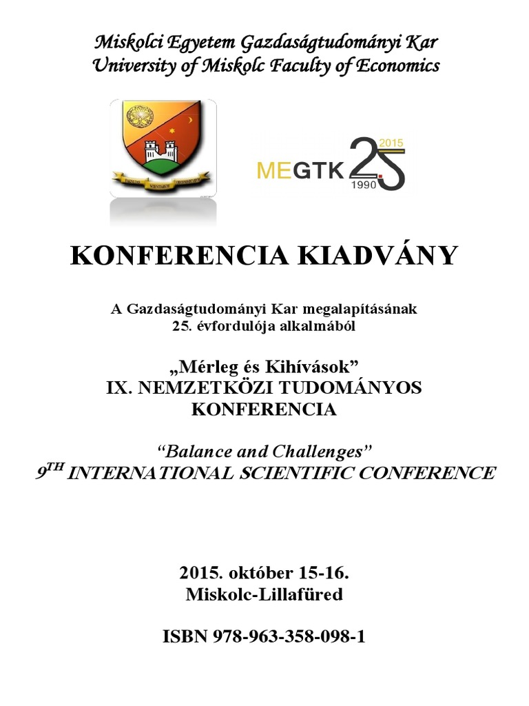 """Proceedings of """"Balance and Challenges"""" 9TH INTERNATIONAL SCIENTIFIC  CONFERENCE   University of Miskolc aabc89fb93"""