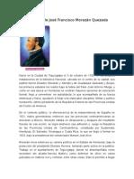 Biografía de José Francisco Morazán Quezada