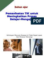Pemanfaatan TIK Untuk Meningkatkan PBM-juli 2014 (PER 3)