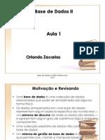 Aula 1 - Bade Dados II-2015