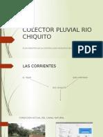 Colector Pluvial Rio Chiquito Conversatorio