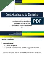 Aula 1 - Contextualização Da Disciplina; Modelo Probabilístico e Experimentos Aleatórios