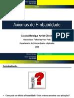 Aula 4 - Axiomas de Probabilidade, Regra de Adição