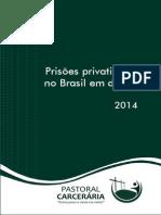 Relatorio Privatizacoes Pastoral Carceraria