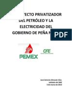 La Estrategia Privatizadora de EPN en Electricidad y Petróleo
