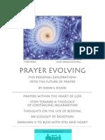 Prayer Evolving -- Five Personal Explorations into the Future of Prayer