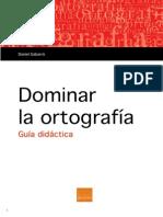 CAS Dominar La Ortografia GUIA DIDACTICA
